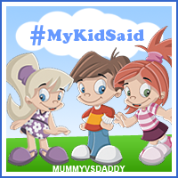 MyKidSaid #week 1