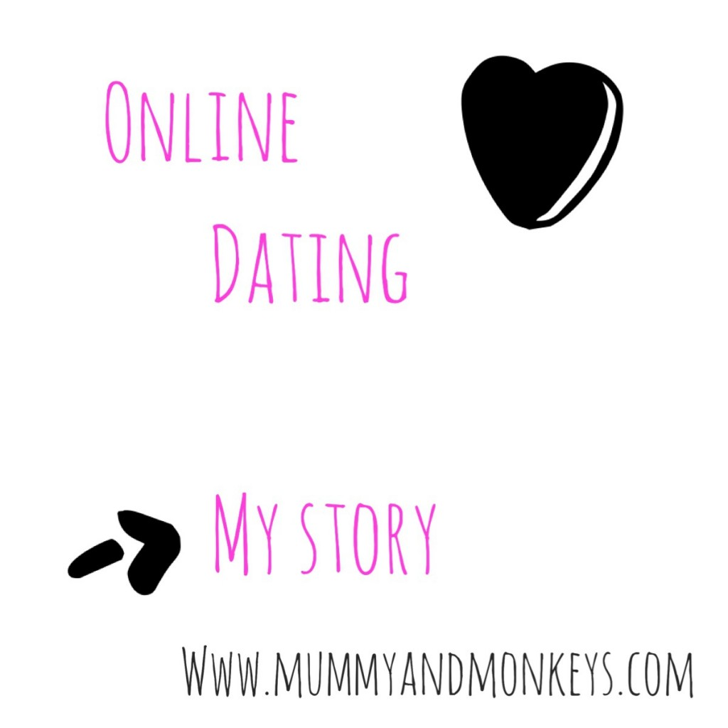 Online dating – My story