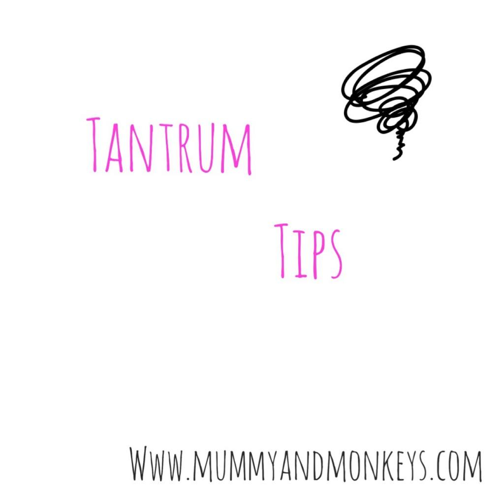 Tantrum - Tips
