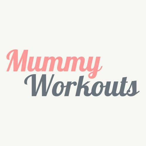 Exercise for Mums at home – Mummy Workouts