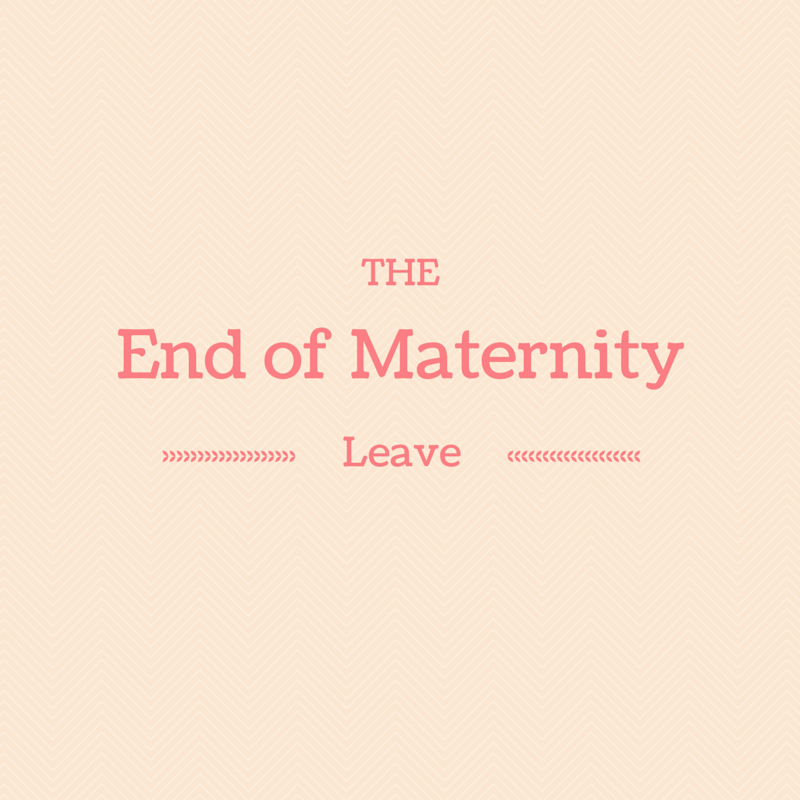 the end of maternity leave mixed emotions