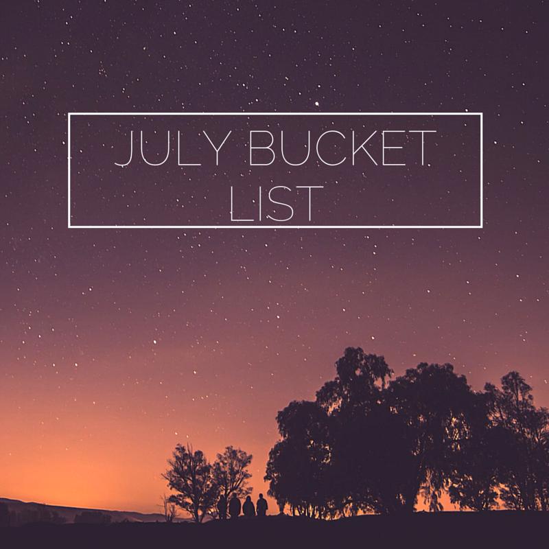 July Bucket List