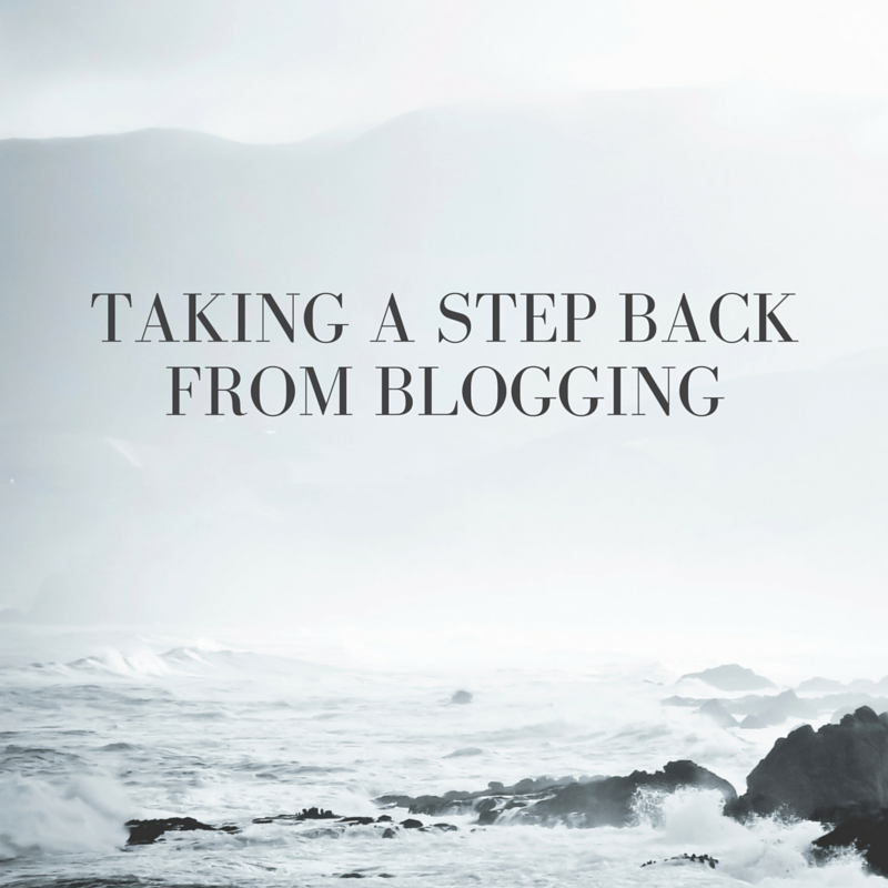 taking a step back from blogging