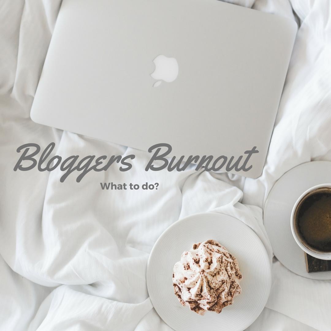 Bloggers burnout
