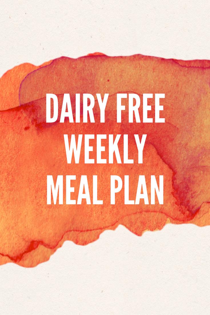 Dairy free weekly meal plan