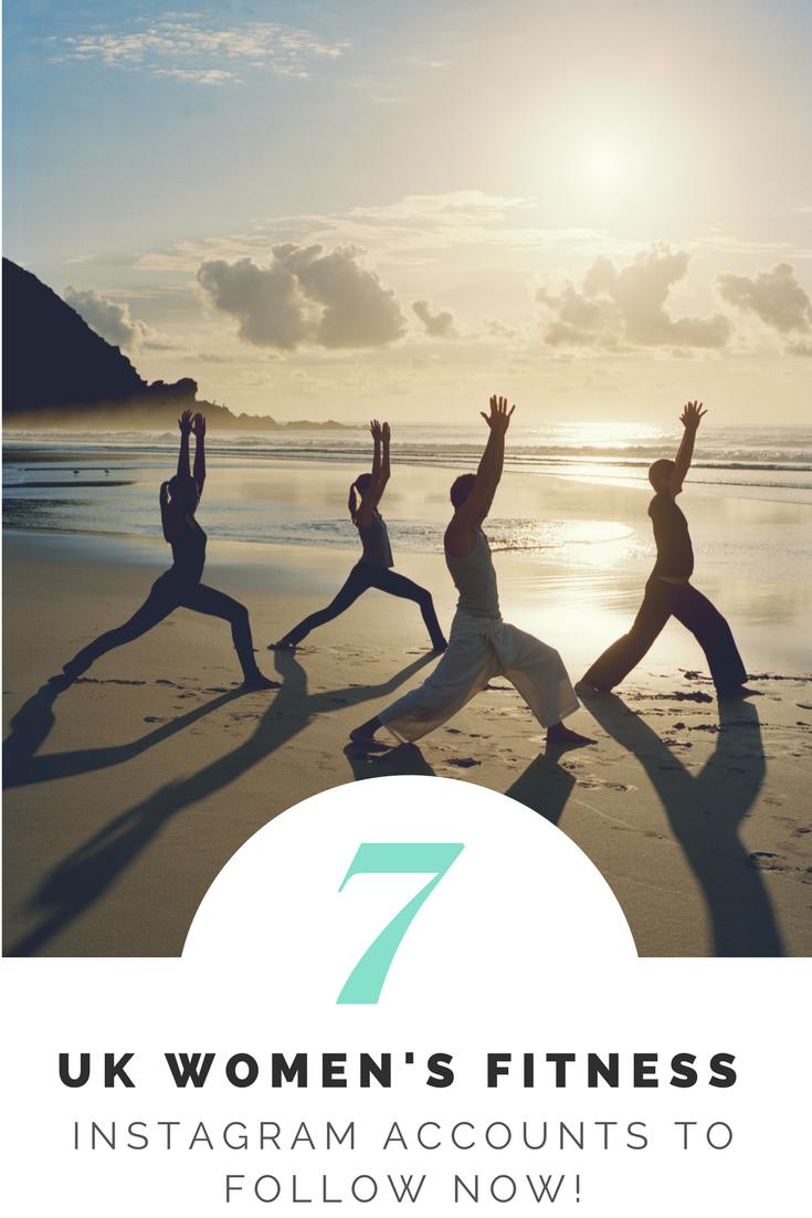 7 Inspirational UK women's fitness Instagram Accounts to follow now
