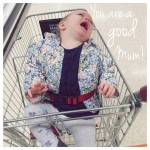 To the Mum …. You are a good Mum