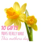 10 gifts Mums really want for Mothers Day